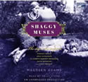 Shaggy Muses, 8 Cds [Unabridged Library Edition] [Audio CD]